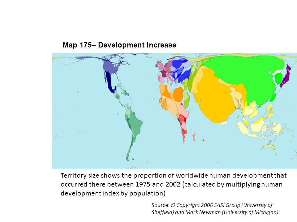 Using Worldmapper 5 Map 175– Development Increase