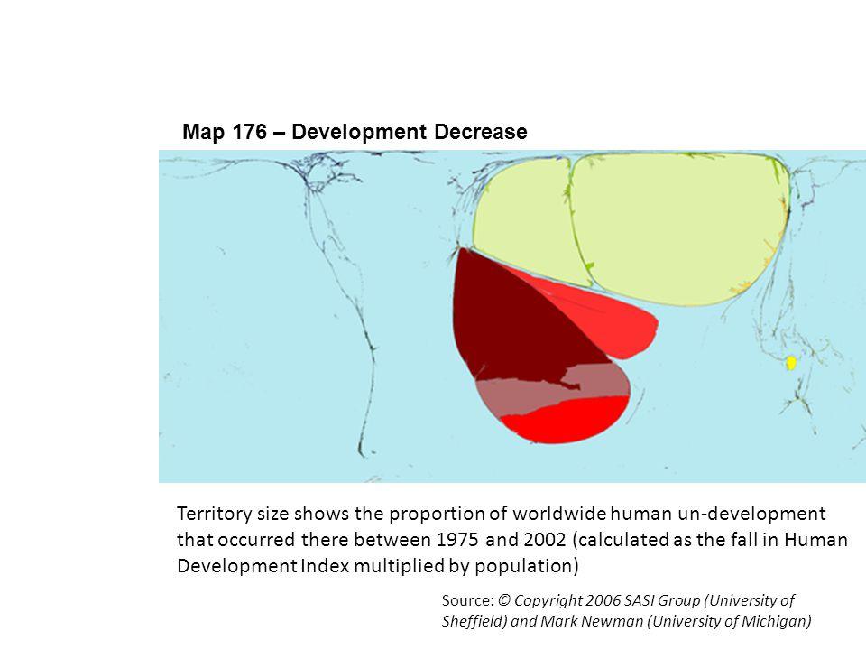 Using Worldmapper 6 Map 176 – Development Decrease