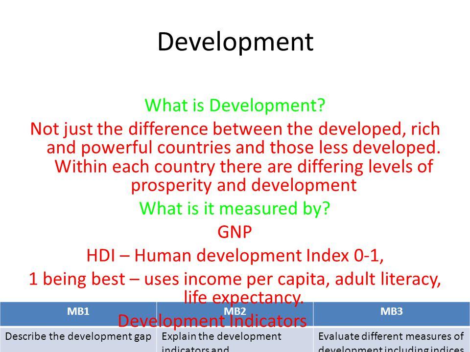 Development What is Development