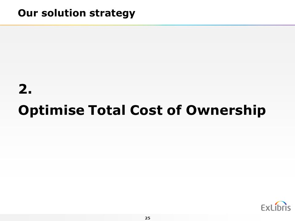 Optimise Total Cost of Ownership