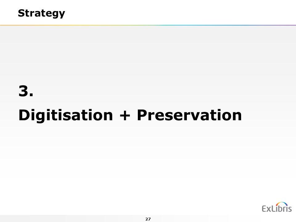 Digitisation + Preservation