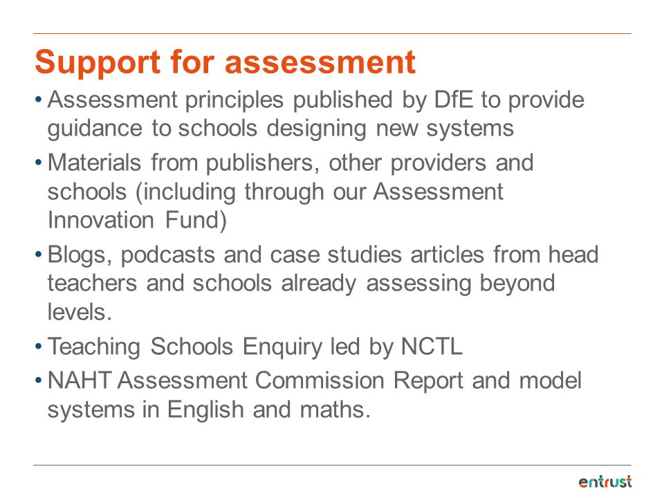Support for assessment
