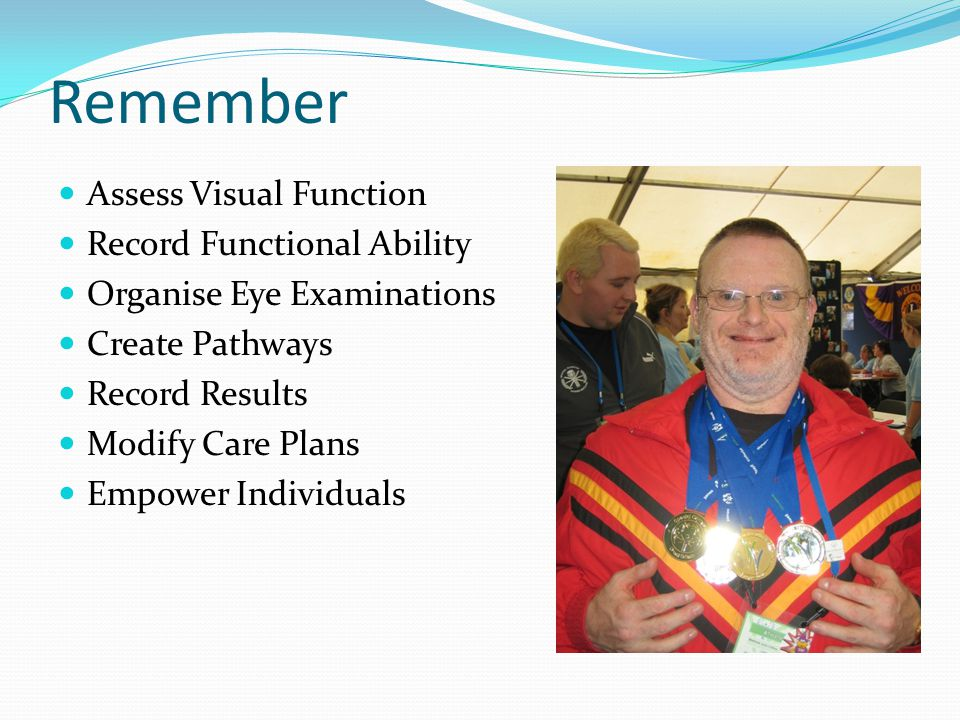Remember Assess Visual Function Record Functional Ability