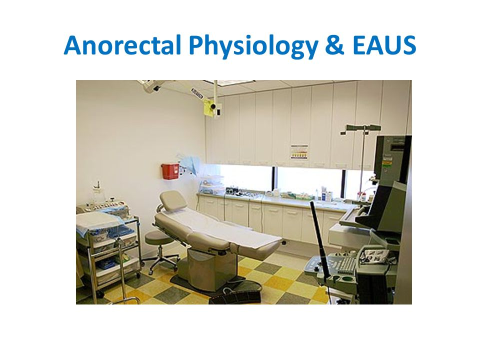 Anorectal Physiology & EAUS