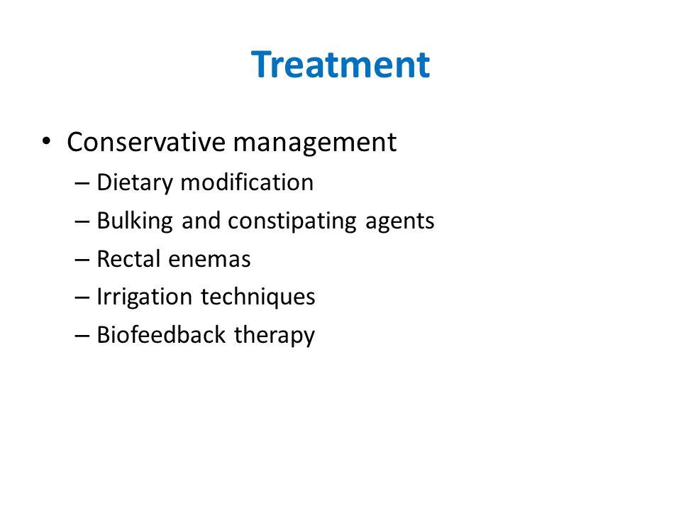 Treatment Conservative management Dietary modification