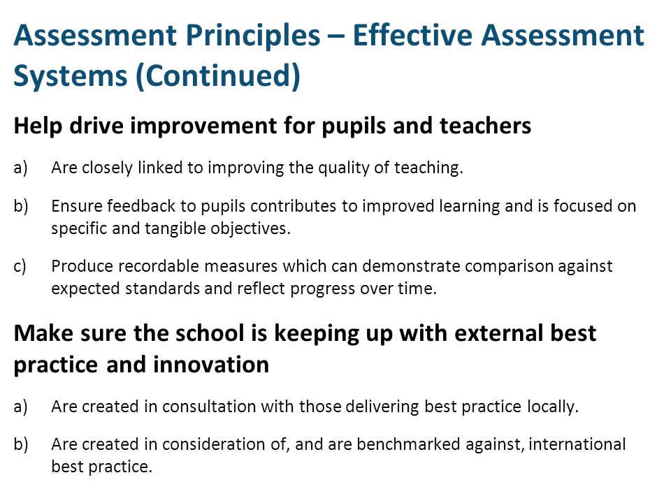 Assessment Principles – Effective Assessment Systems (Continued)