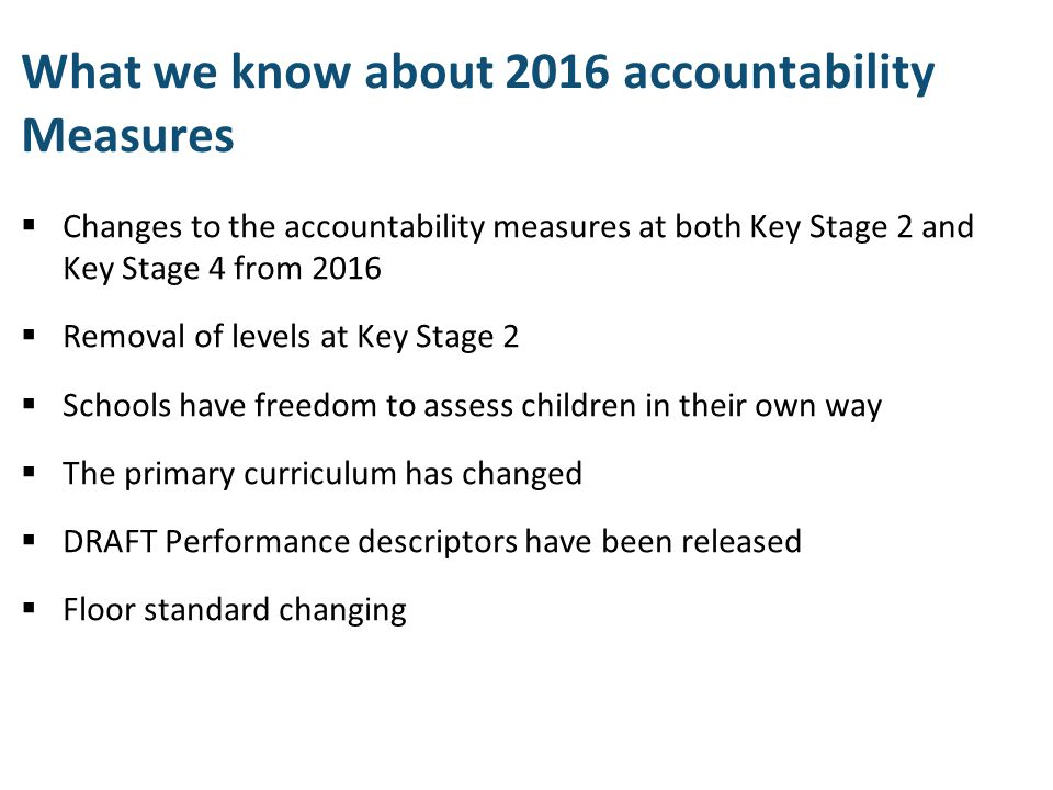 What we know about 2016 accountability Measures
