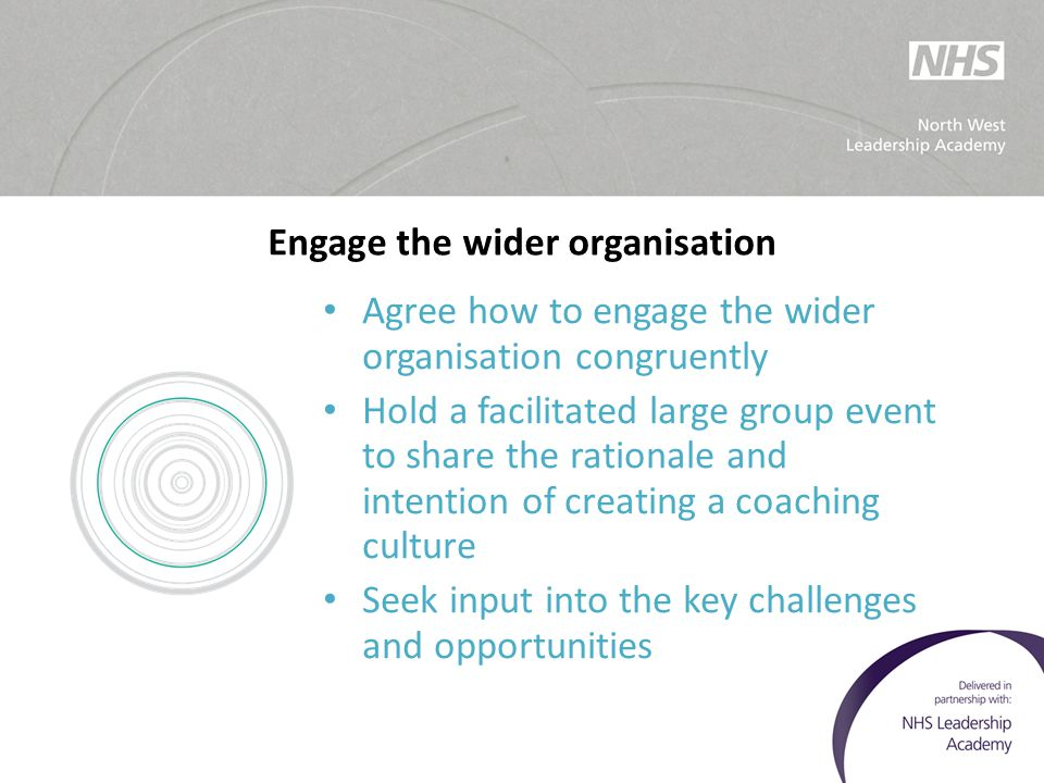 Engage the wider organisation