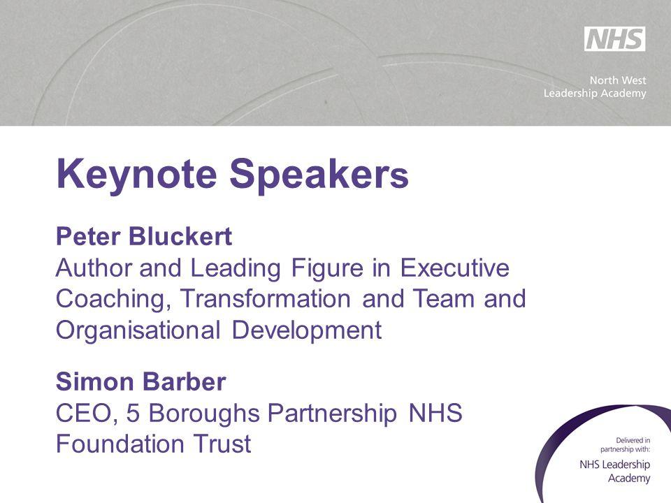 Keynote Speakers Peter Bluckert