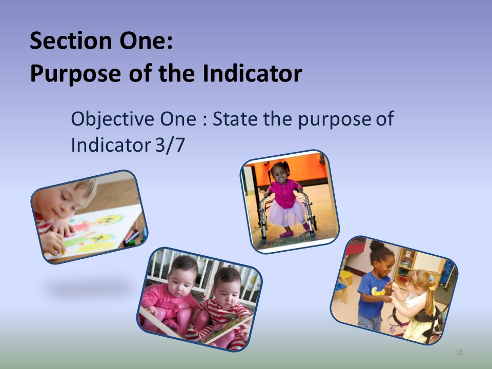 Section One: Purpose of the Indicator