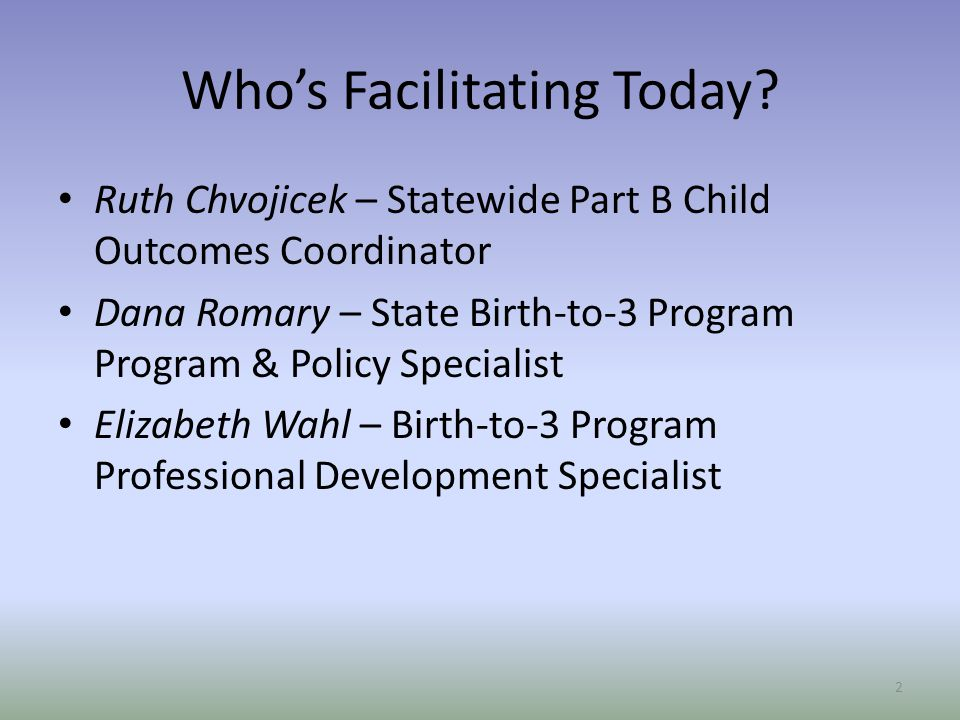 Who's Facilitating Today