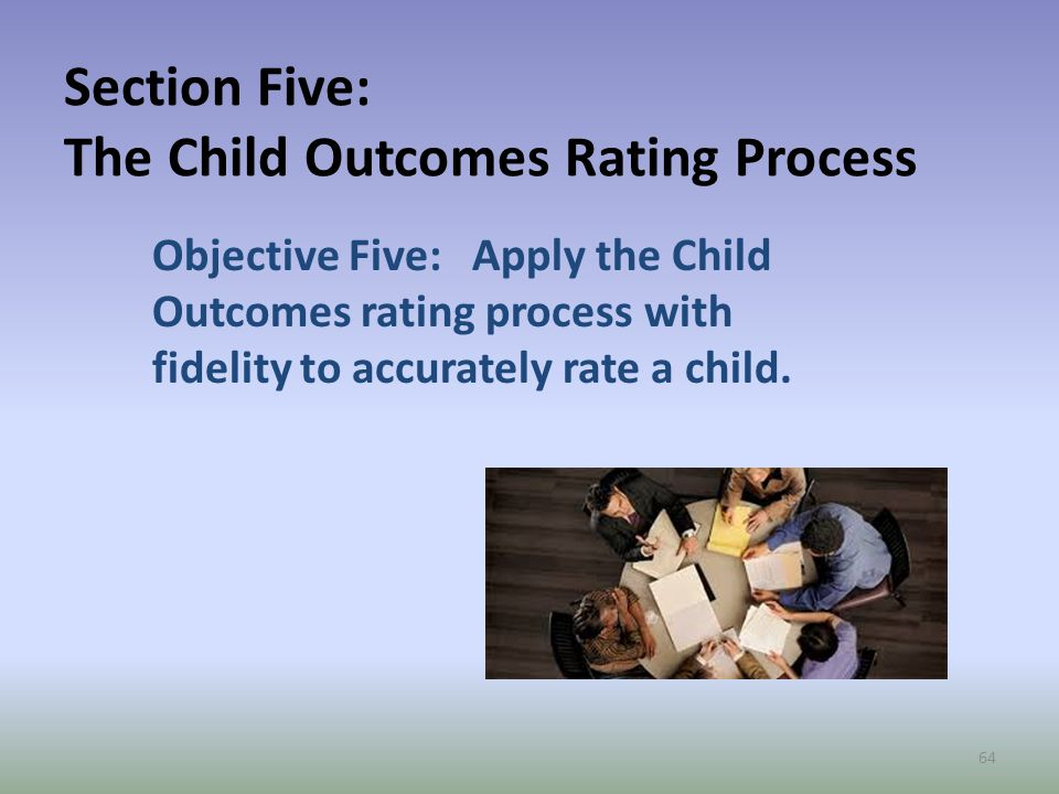 Section Five: The Child Outcomes Rating Process