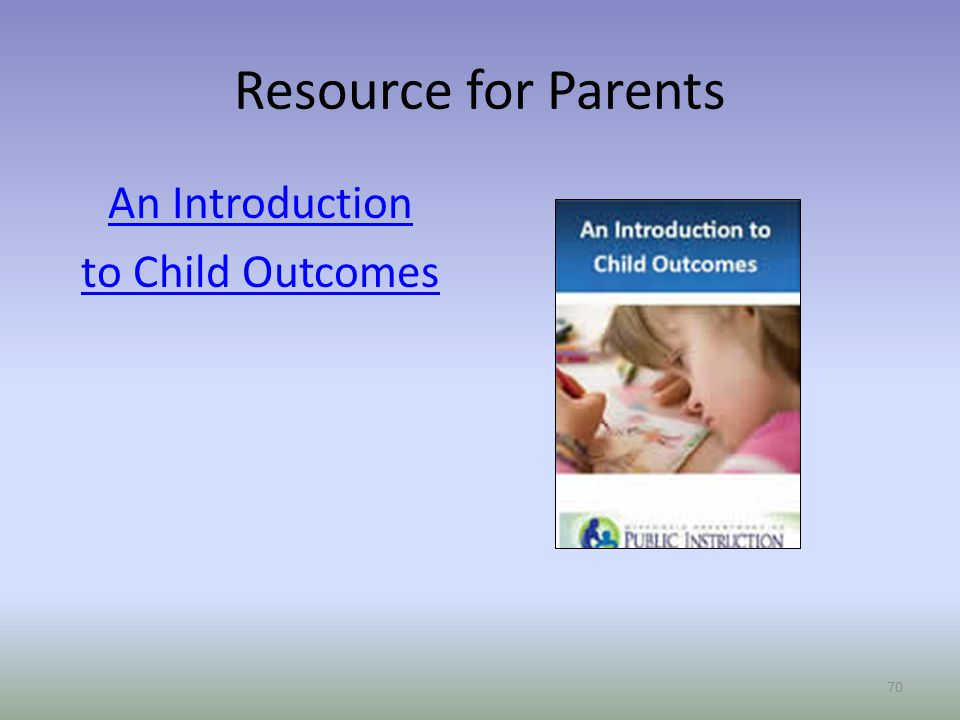 An Introduction to Child Outcomes