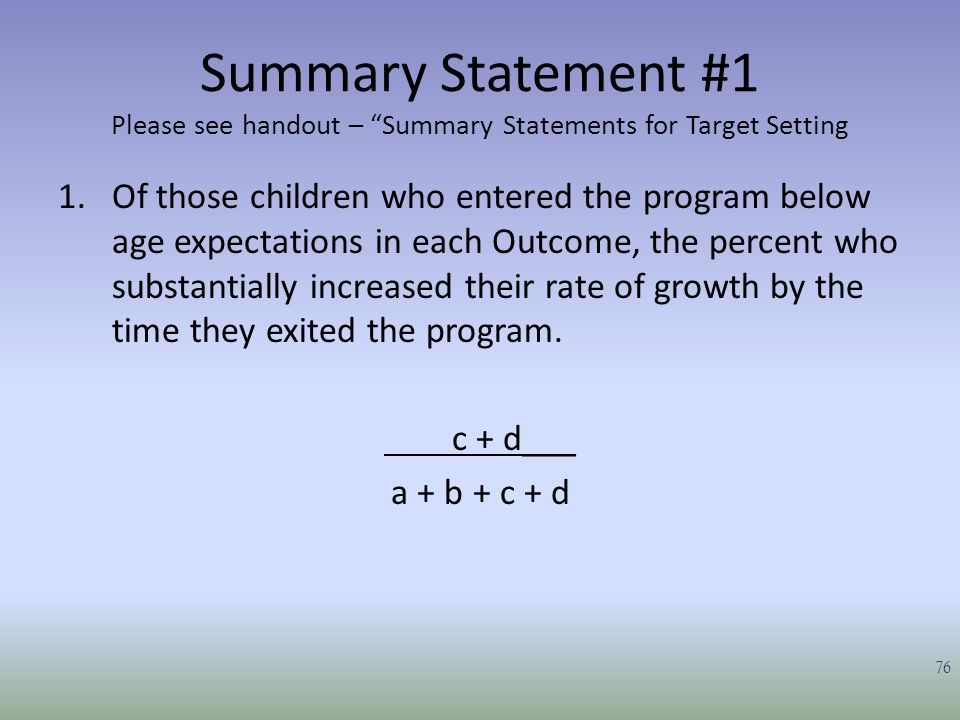 Summary Statement #1 Please see handout – Summary Statements for Target Setting