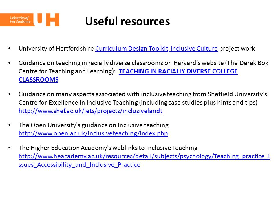 Useful resources University of Hertfordshire Curriculum Design Toolkit Inclusive Culture project work.