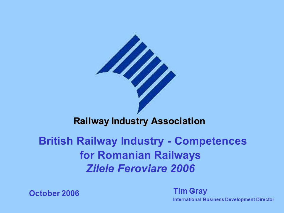 Railway Industry Association British Railway Industry - Competences
