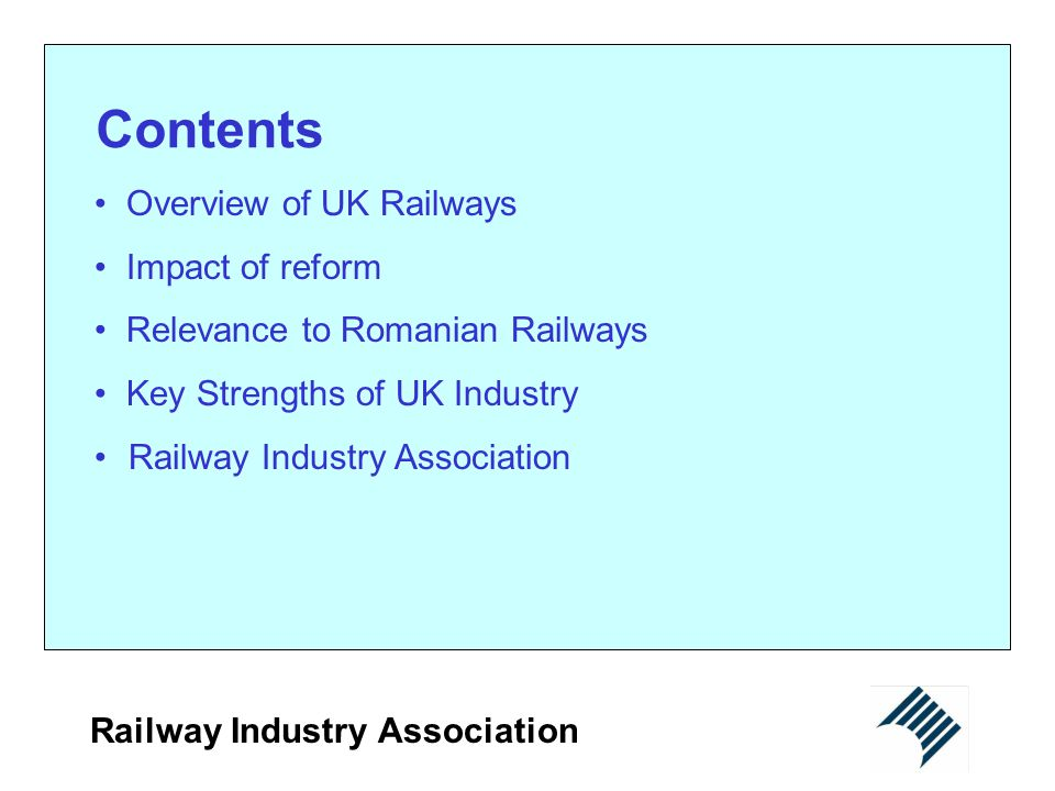 Contents Overview of UK Railways Impact of reform