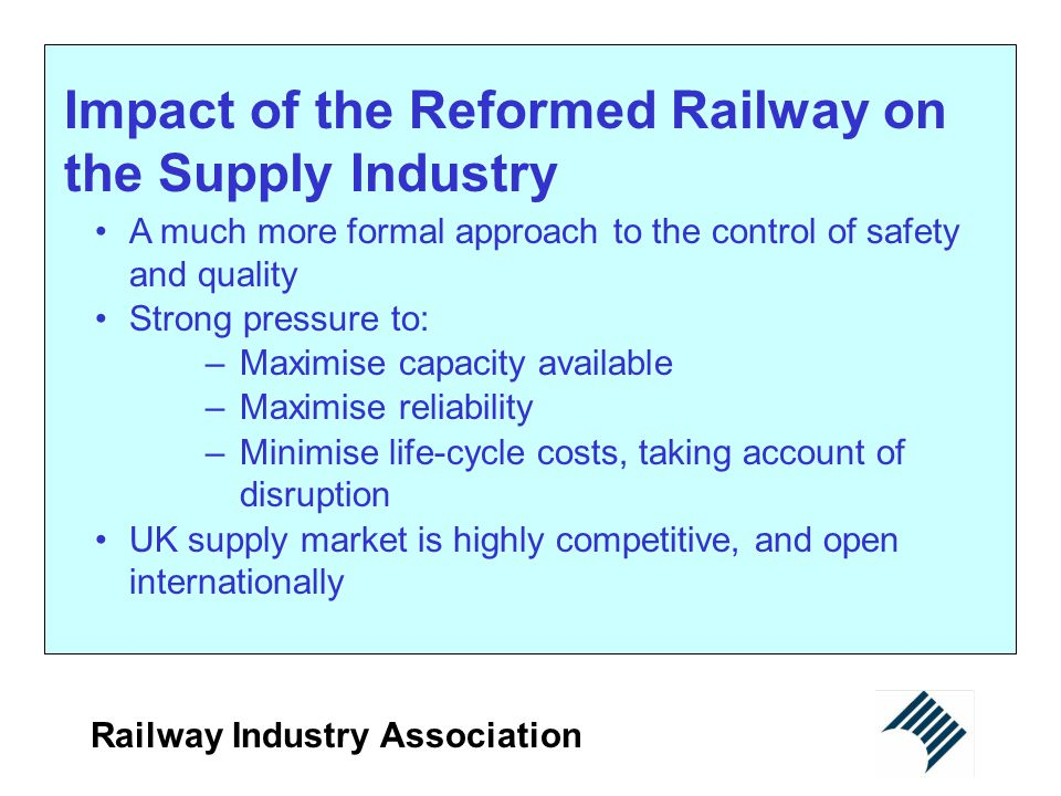 Impact of the Reformed Railway on the Supply Industry