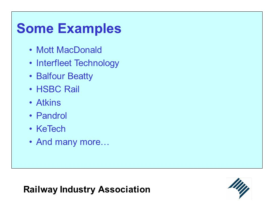 Some Examples Mott MacDonald Interfleet Technology Balfour Beatty