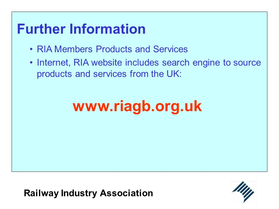 www.riagb.org.uk Further Information RIA Members Products and Services