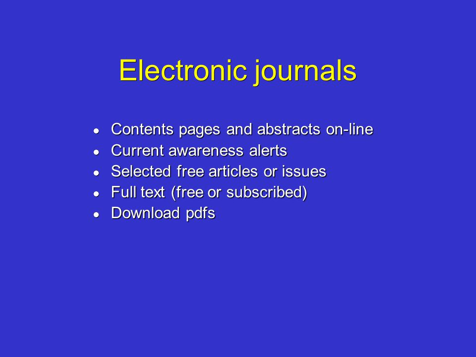 Electronic journals Contents pages and abstracts on-line