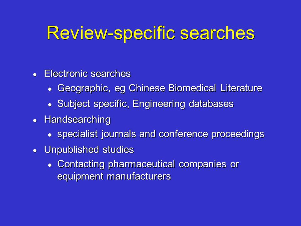 Review-specific searches