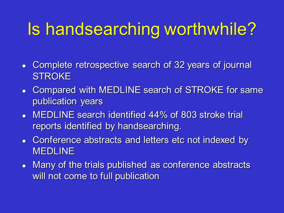 Is handsearching worthwhile