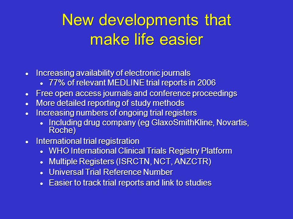 New developments that make life easier