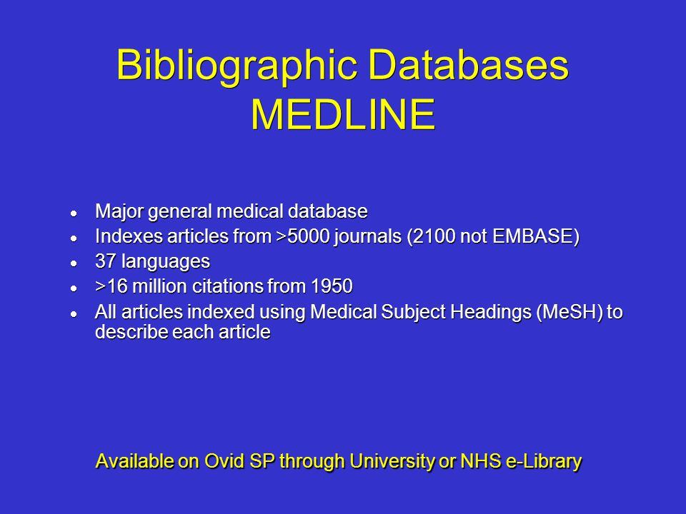 Bibliographic Databases MEDLINE