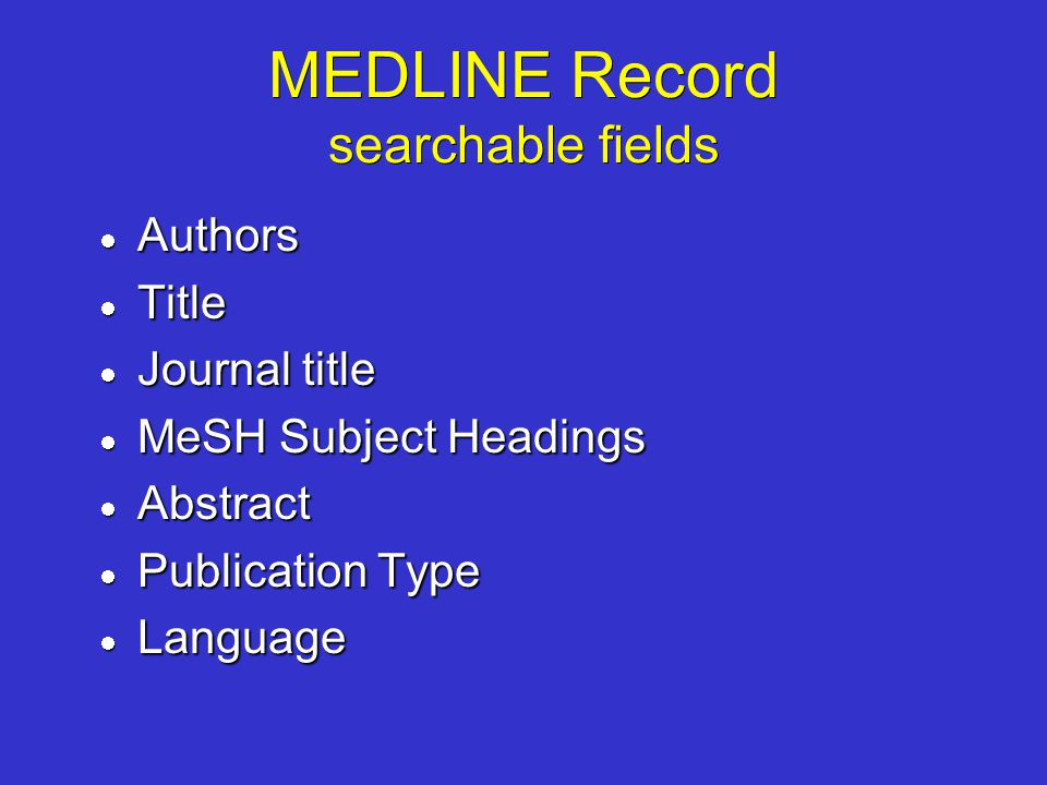 MEDLINE Record searchable fields