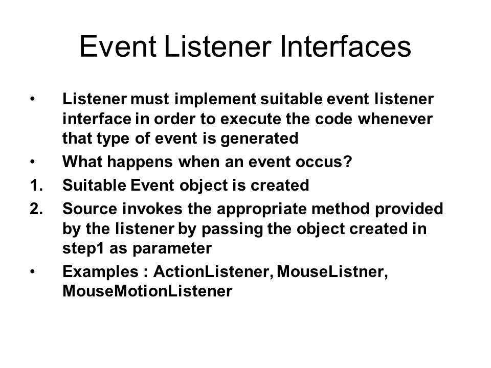 Event Listener Interfaces