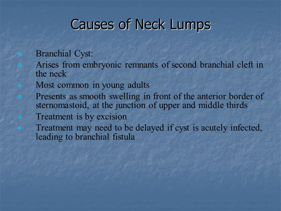 Causes of Neck Lumps Branchial Cyst: