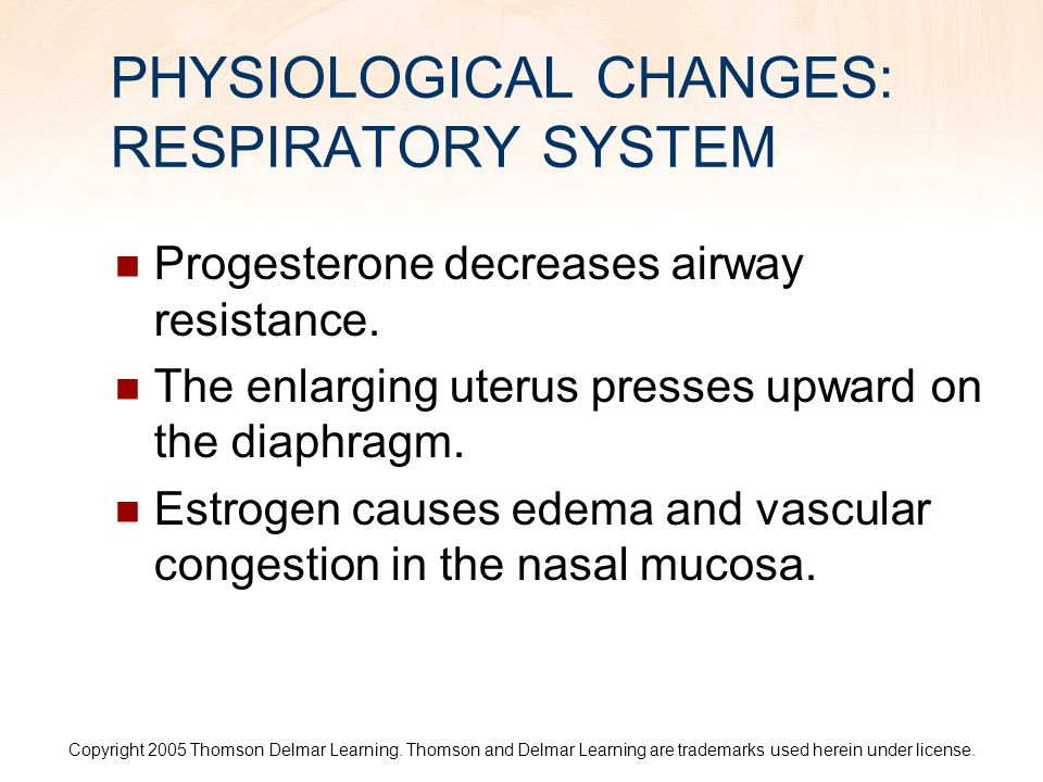 PHYSIOLOGICAL CHANGES: RESPIRATORY SYSTEM