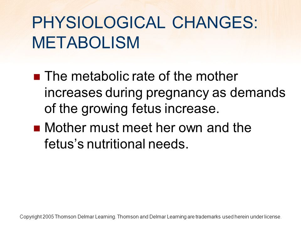 PHYSIOLOGICAL CHANGES: METABOLISM