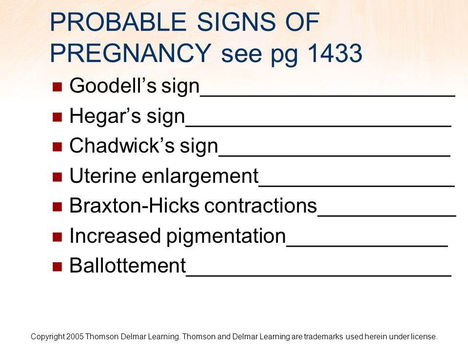 PROBABLE SIGNS OF PREGNANCY see pg 1433