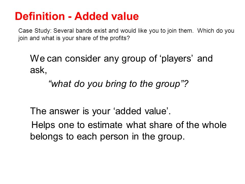 Definition - Added value