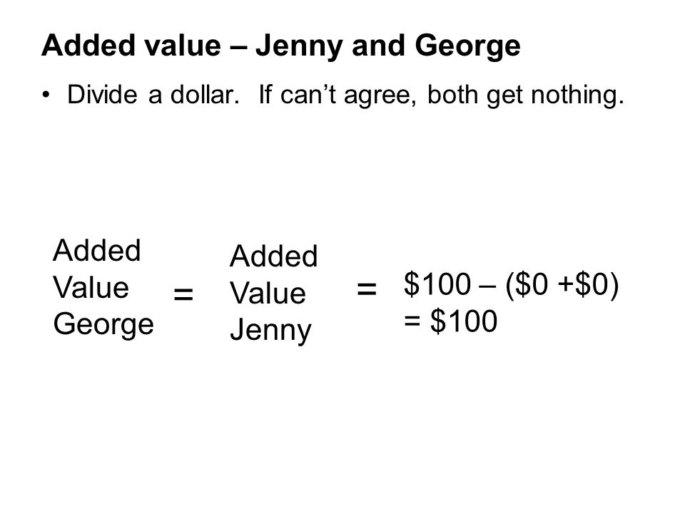 Added value – Jenny and George