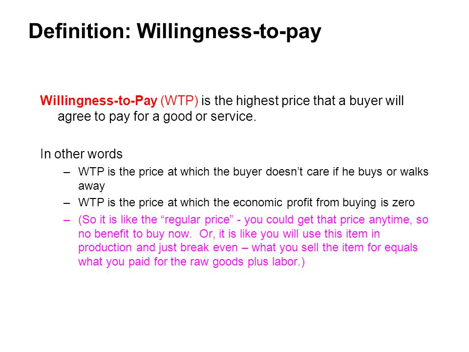 Definition: Willingness-to-pay