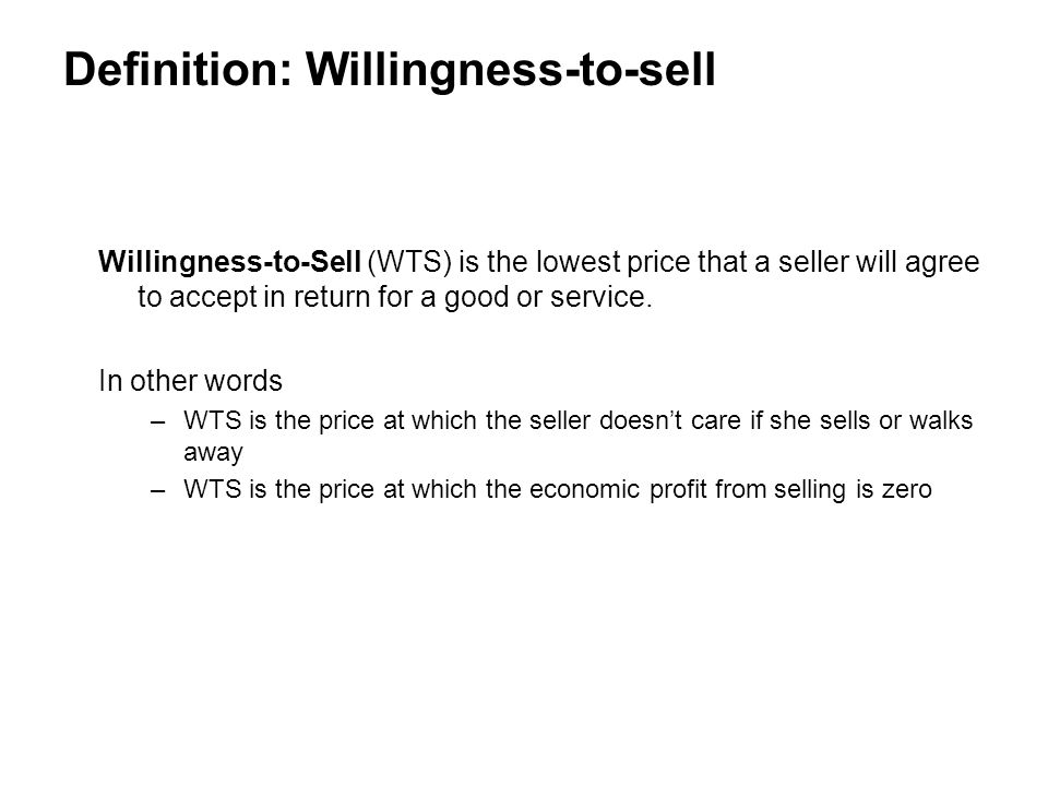 Definition: Willingness-to-sell