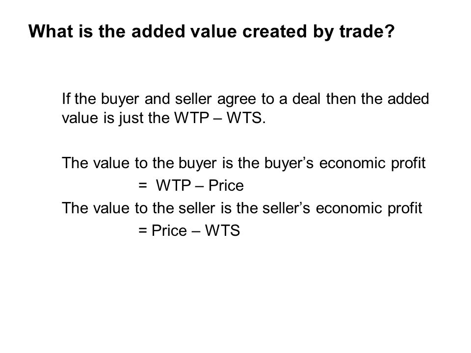 What is the added value created by trade