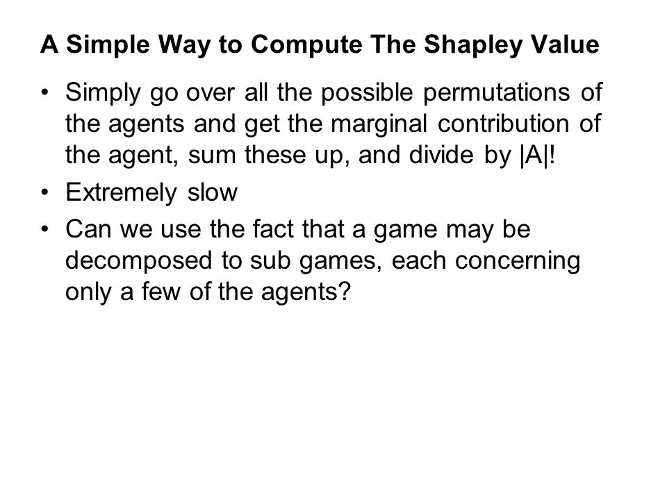A Simple Way to Compute The Shapley Value