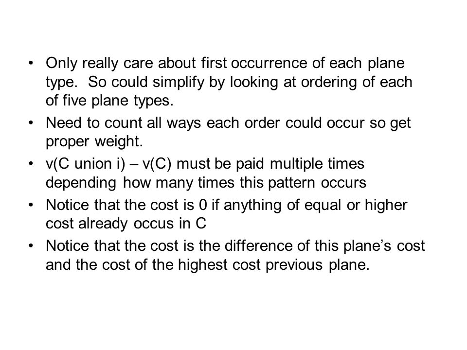 Only really care about first occurrence of each plane type
