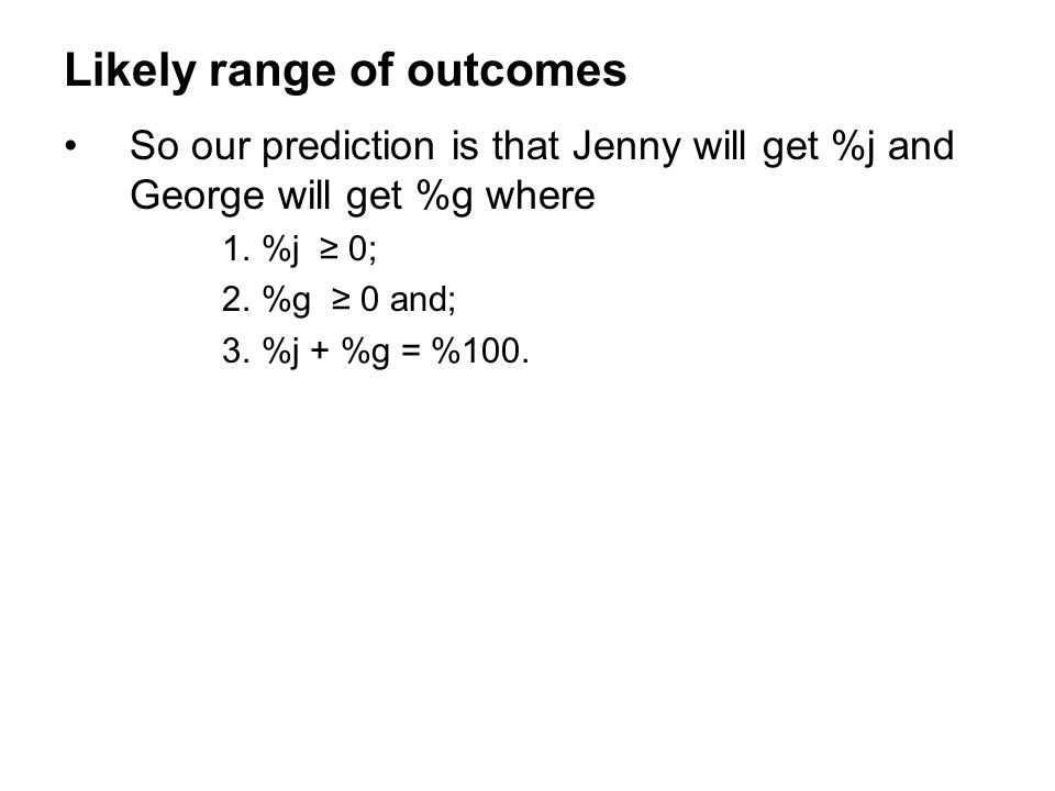 Likely range of outcomes