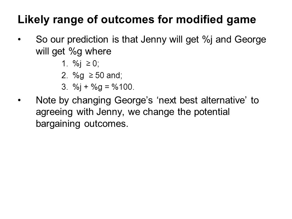 Likely range of outcomes for modified game