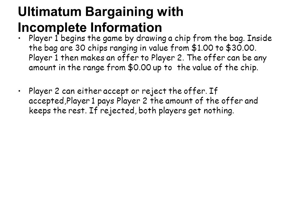 Ultimatum Bargaining with Incomplete Information