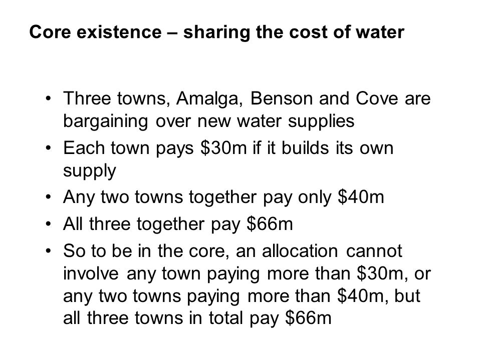Core existence – sharing the cost of water