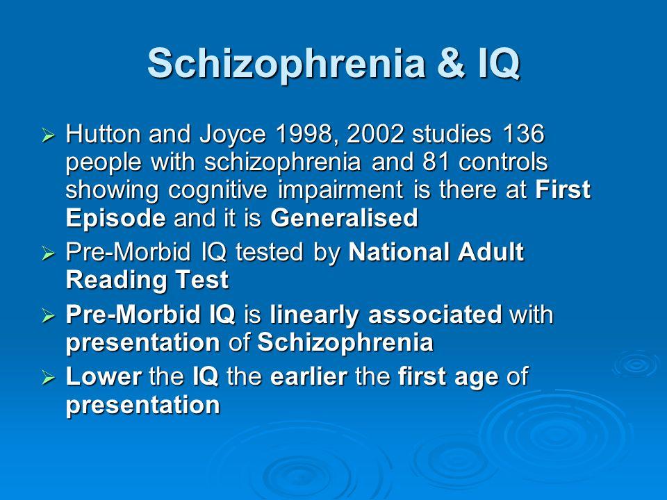 Schizophrenia & IQ