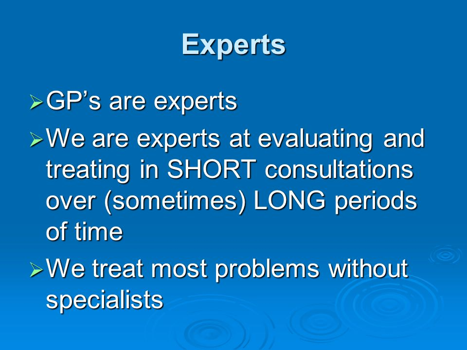 Experts GP's are experts