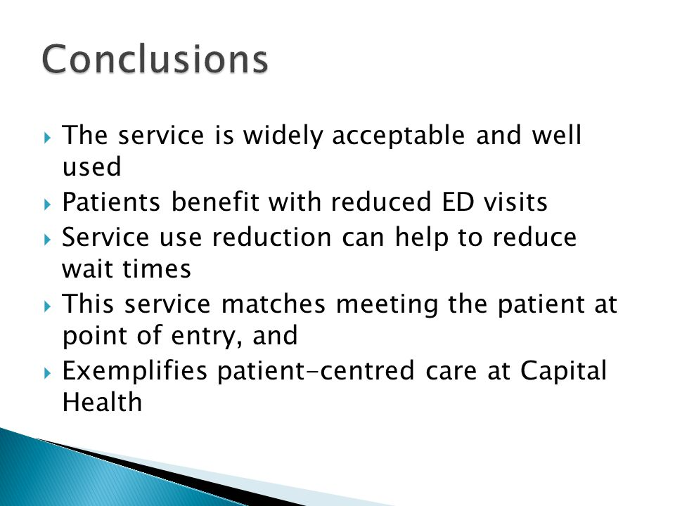Conclusions The service is widely acceptable and well used
