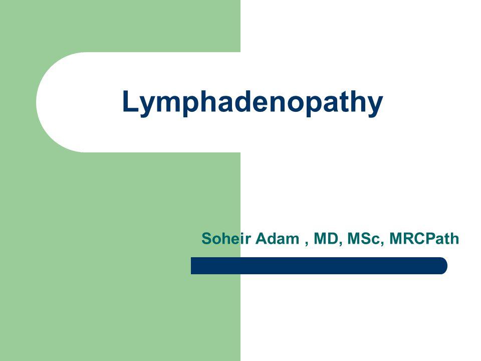 Soheir Adam , MD, MSc, MRCPath
